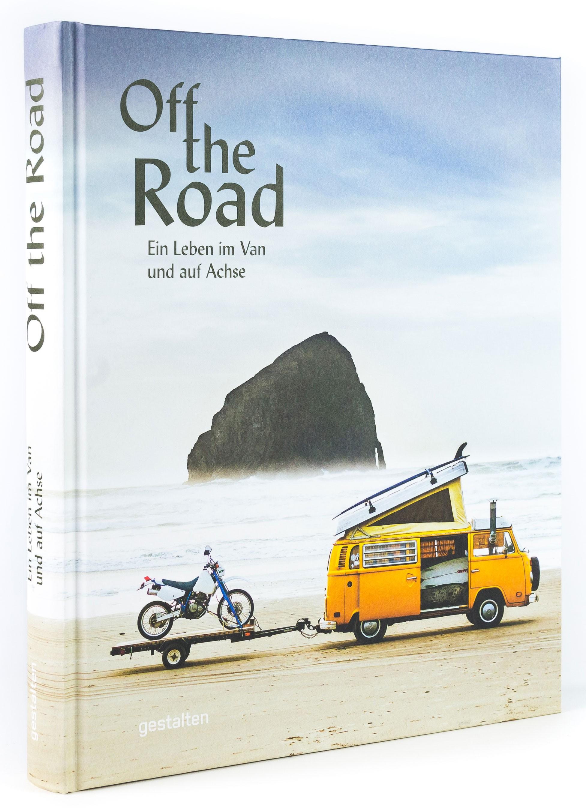 Off the road - Ein Leben im Van