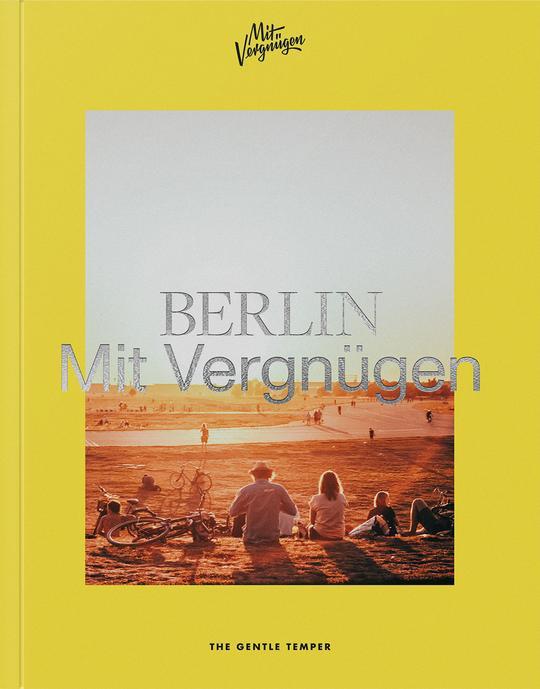 Berlin mit Vergnügen